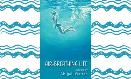 AIR-BREATHING LIFE by Abigail Warren