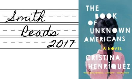 Smith Reads: THE BOOK OF UNKNOWN AMERICANS