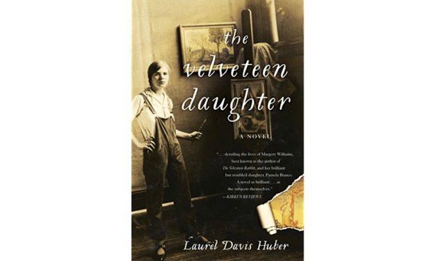 THE VELVETEEN DAUGHTER by Laurel Davis Huber