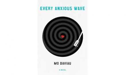 EVERY ANXIOUS WAVE by Mo Daviau