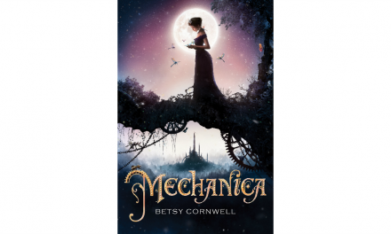 MECHANICA by Betsy Cornwell