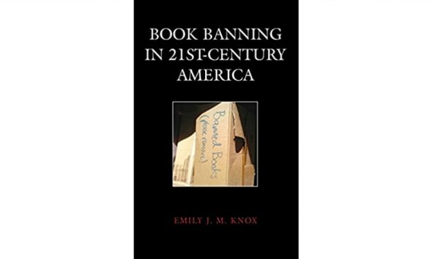 BOOK BANNING IN 21ST CENTURY AMERICA by Emily Knox