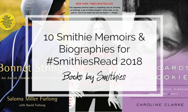 10 Smithie Memoirs & Biographies to Inform and Inspire