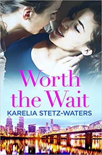 WORTH THE WAIT by Kara Stetz-Waters '99