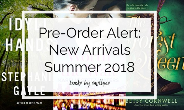 Pre-Order Alert: Summer 2018 Books by Smithies