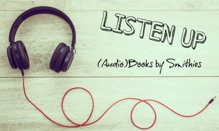 Listen Up: Audiobooks by Smithies